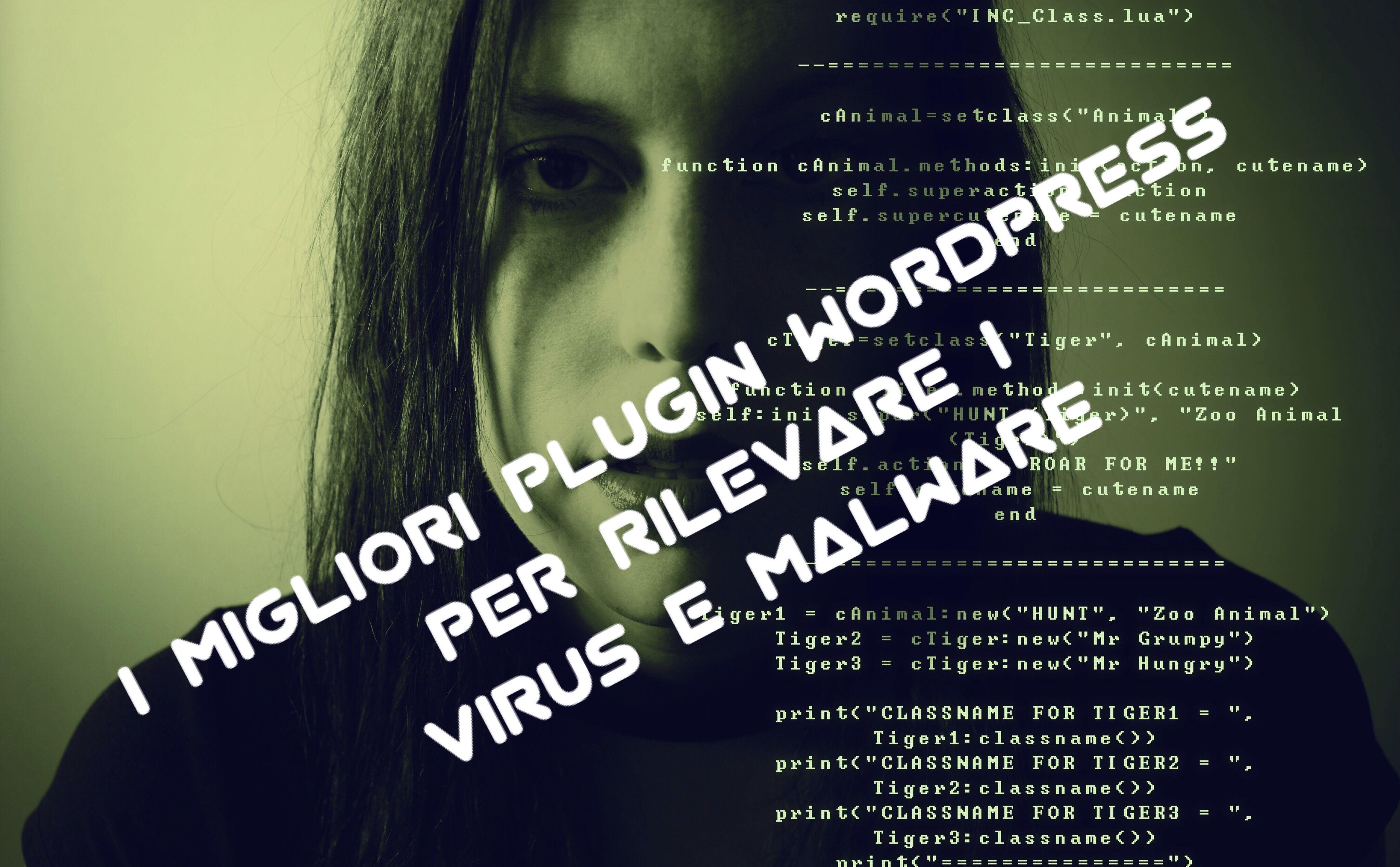 I migliori plugin WordPress per rilevare malware e virus