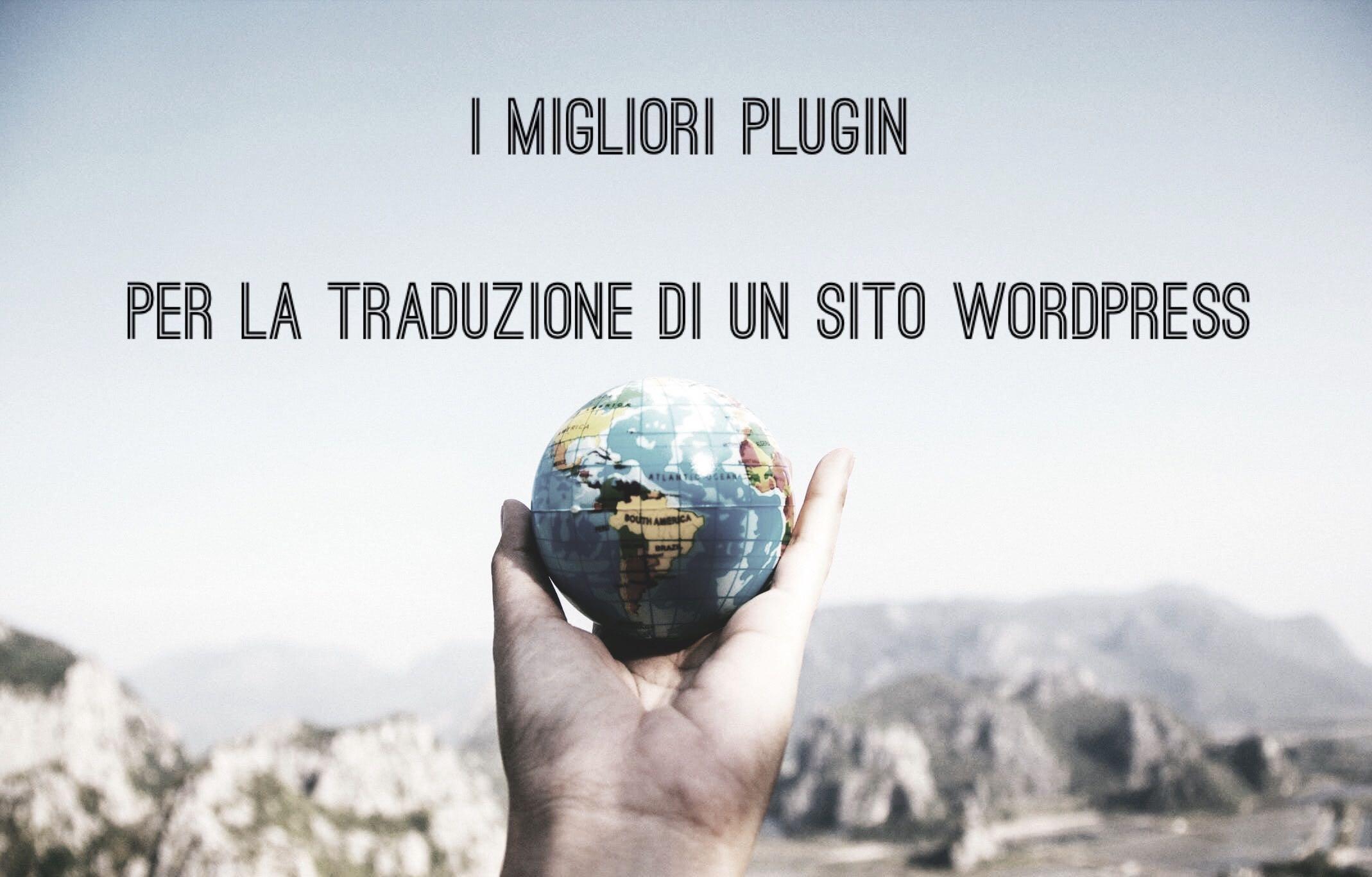 I migliori Plugin per la traduzione di un sito WordPress