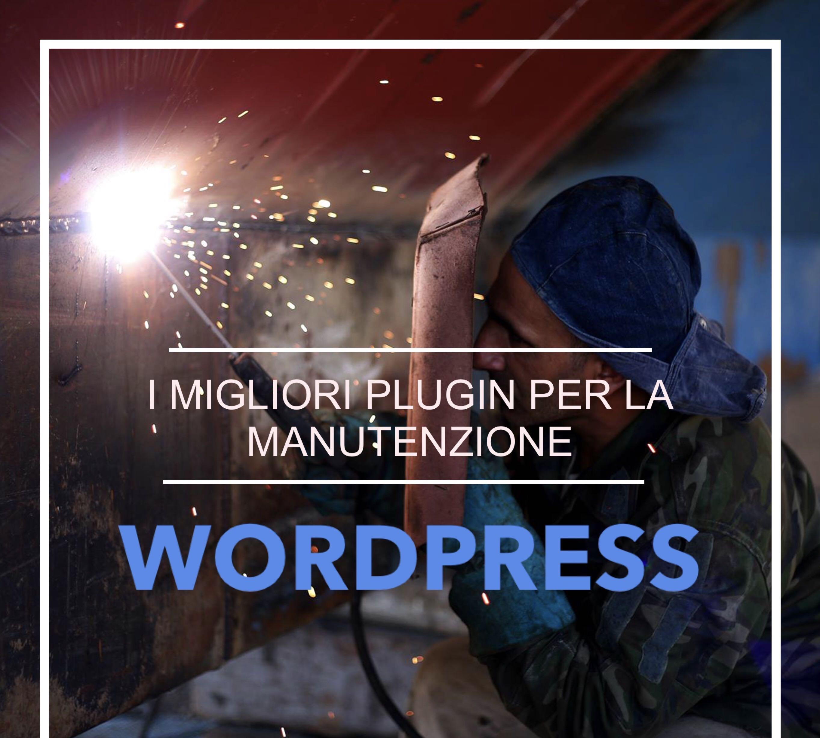 I migliori plugin per la messa in manutenzione del sito WordPress